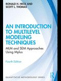 An Introduction to Multilevel Modeling Techniques: MLM and SEM Approaches