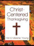 Christ-Centered Thanksgiving