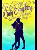 Only Everything