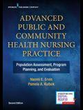 Advanced Public and Community Health Nursing Practice: Population Assessment, Program Planning and Evaluation