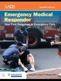 Emergency Medical Responder: Your First Response in Emergency Care Includes Navigate Advantage Access