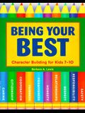 Being Your Best: Character Building for Kids 7-10