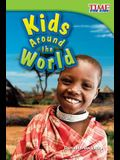 Kids Around the World (TIME FOR KIDS® Nonfiction Readers)