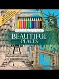 Beautiful Places Adult Coloring Book Set With 24 Colored Pencils And Pencil Sharpener Included: Color Your Way To Calm