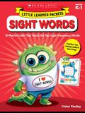Little Learner Packets: Sight Words: 10 Playful Units That Teach the Top High-Frequency Words