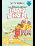The Berenstain Bears Play T-Ball (I Can Read Level 1)