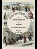 Lively and Other Stories by Boris Mozhaev & a Memoir by Alexander Solzhenitsyn