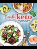 Everyday Keto: Easy Recipes to Live the Keto Lifestyle