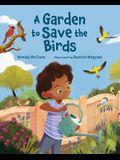 A Garden to Save the Birds