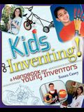 Kids Inventing!: A Handbook for Young Inventors
