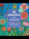 Be Grateful and Color: Channel Your Stress Into a Mindful, Creative Activity