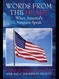 Words from the Heart: When America's Veterans Speak