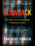 Blowback: The Costs and Consequences of American Empire (American Empire Project)