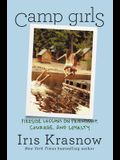 Camp Girls: Fireside Lessons on Friendship, Courage, and Loyalty