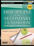 Discipline in the Secondary Classroom: A Positive Approach to Behavior Management [With DVD ROM]