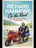On the Road: Growing Up in Eight Journeys: My Early Years