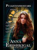 Pulkstenmeistars: Novelete (Izdevums latviesu valodā): (Latvian Edition)