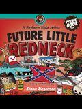 Future Little Redneck