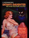 Pulp Classics: Satan's Daughter and Other Tales from the Pulps
