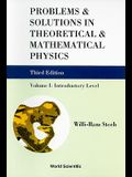 Problems and Solutions in Theoretical and Mathematical Physics - Volume I: Introductory Level (Third Edition)