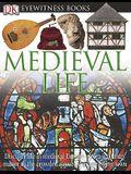 Medieval Life (DK Eyewitness Books)