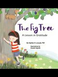 The Fig Tree: A Lesson in Gratitude
