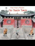 Ming's Kung Fu Adventure in the Shaolin Temple: A Zen Buddhist Tale in English and Chinese