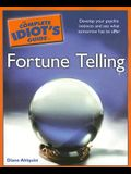 The Complete Idiot's Guide to Fortune Telling