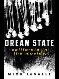 Dream State: California in the Movies