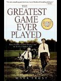 The Greatest Game Ever Played: Harry Vardon, Francis Ouimet, and the Birth of Modern Golf