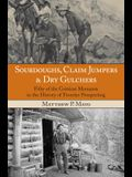 Sourdoughs Claim Jumpers & Drypb