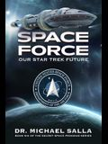 Space Force: Our Star Trek Future