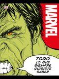 Marvel Todo Lo Que Siempre Quisiste Saber