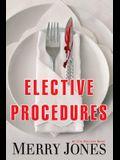 Elective Procedures, 2: An Elle Harrison Novel