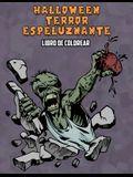 Halloween Terror Espeluznante Libro de Colorear