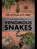 The Official U.S. Army Illustrated Guide to Venomous Snakes