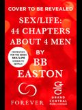 Sex/Life: 44 Chapters about 4 Men