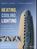 Heating, Cooling, Lighting: Sustainable Design Strategies Towards Net Zero Architecture