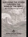 Surviving the Storm Through the Wind of the Spirit: My Journey Through Grief