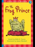 The the Frog Prince (Hello Reader, Level 3)