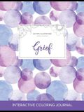 Adult Coloring Journal: Grief (Butterfly Illustrations, Purple Bubbles)