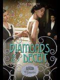Diamonds & Deceit (at Somerton)