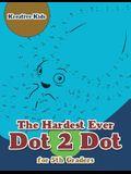The Hardest Ever Dot 2 Dot for 5th Graders
