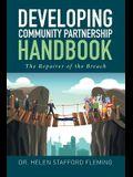Developing Community Partnership Handbook: The Repair of the Breach