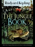 The Jungle Book (With the Original Illustrations by John Lockwood Kipling): Classic of children's literature from one of the most popular writers in E