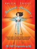 Radiant Survivor: How to Shine and Thrive Through Recovery from Stroke, Cancer, Abuse, Addiction and Other Life-Altering Experiences