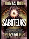 Saboteurs: From Shocking Wikileaks Revelations about Satanism in the US Capitol to the Connection Between Witchcraft, the Babalon