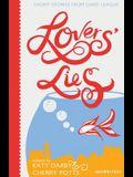 Lovers' Lies: Short Stories. Editor, Cherry Potts & Katy Darby