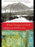 When Things Get Dark: A Mongolian Winter's Tale