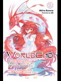 Worldend: What Do You Do at the End of the World? Are You Busy? Will You Save Us?, Vol. 5